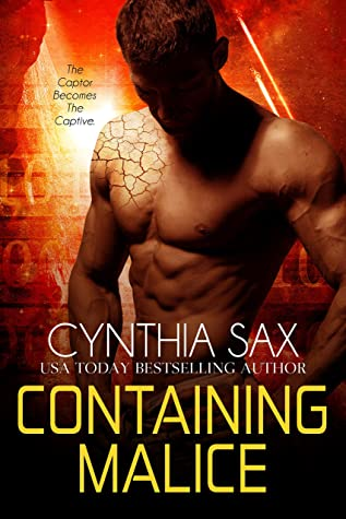 Containing Malice (Rebel Cyborgs, #1)