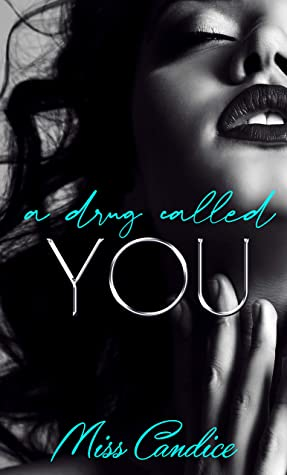 A Drug Called You