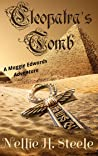 Cleopatra's Tomb: A Maggie Edwards Adventure (Maggie Edwards Adventures Book 1)