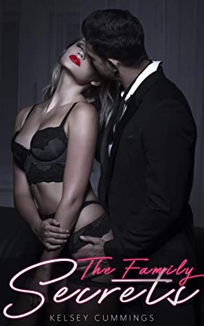 The Family Secrets: Forbidden Step Family Erotica: A Daddy Dom Little Girl Stepfather and Stepbrother Short Story Bundle