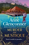 Murder On Mustique: from the author of the Sunday Times bestselling memoir Lady in Waiting