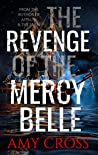 The Revenge of the Mercy Belle (The Ghosts of Crowford Book 2)