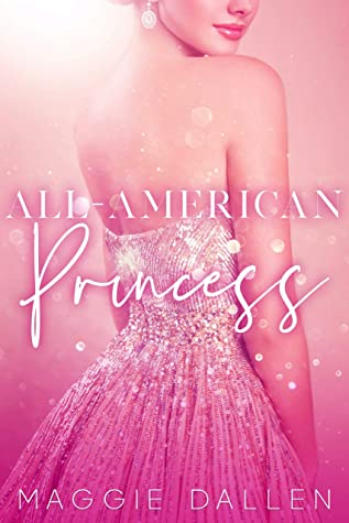 All-American Princess by Maggie Dallen