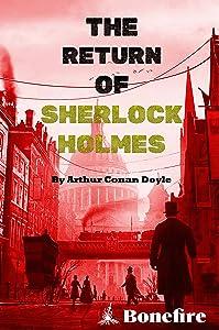 The Return of Sherlock Holmes (Original English Edition) Optimized for Kindle Ereader with Artwork
