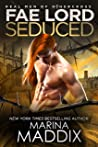 Fae Lord Seduced: Real Men of Othercross (Paranormal Fae Romance) (Real Fae of Othercross Book 2)