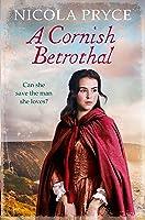 A Cornish Betrothal: A heart-warming saga of friendship, family and love (Cornish Saga Book 5)