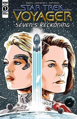 Star Trek: Voyager—Seven's Reckoning #1 (of 4) (Star Trek: Voyager—Seven's Reckoning)