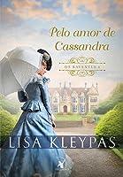Pelo Amor de Cassandra (Os Ravenels, #6)