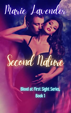 Second Nature (Blood at First Sight, #1)