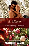 Zin and Celeste: A Fortis Family Christmas (A Fortis Security Novel)