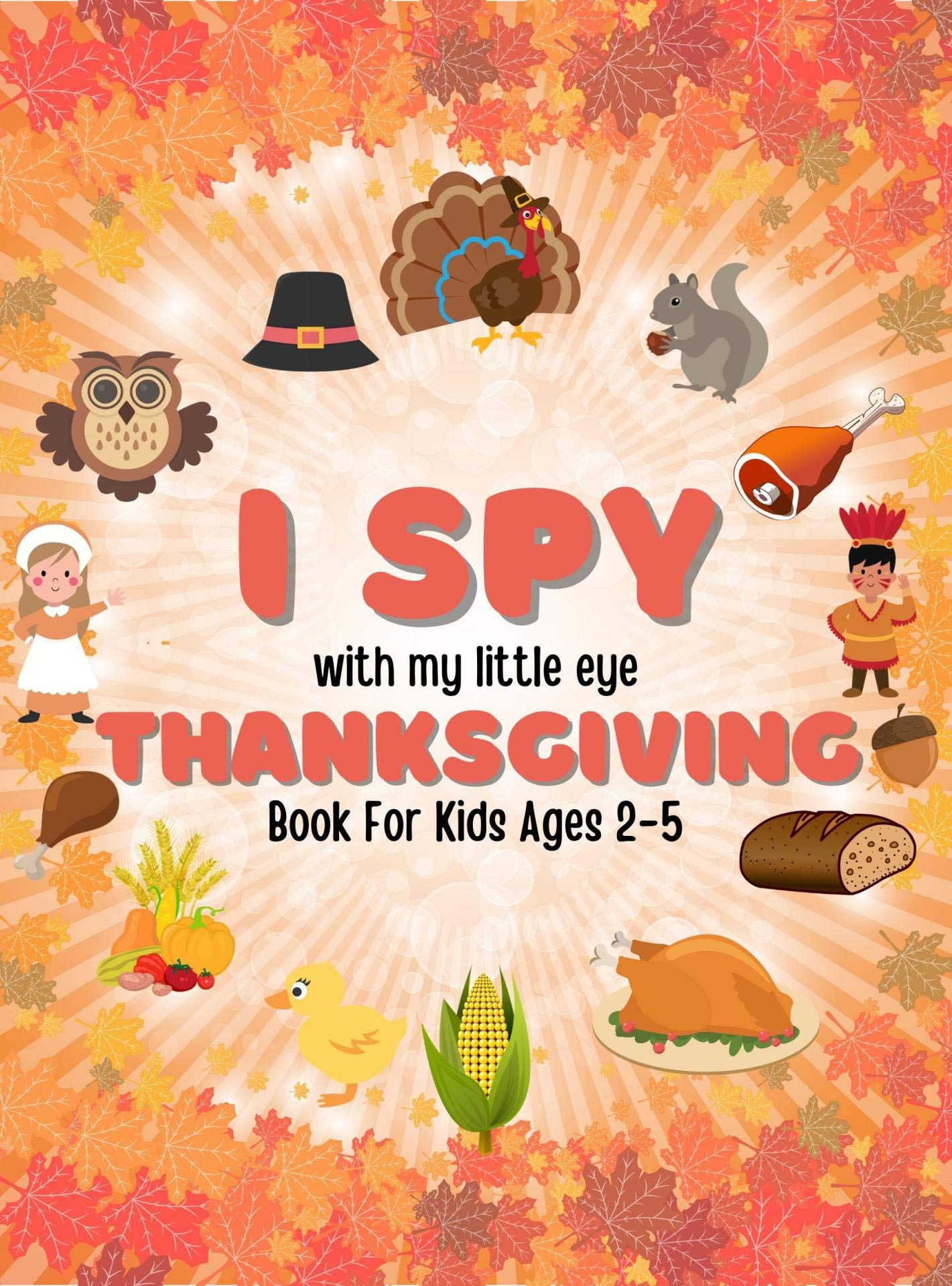 I Spy Thanksgiving Book for Kids Bert Binder