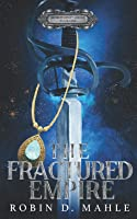 The Fractured Empire (The World Apart)