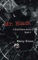 Mr. Black (Black Stone #1)