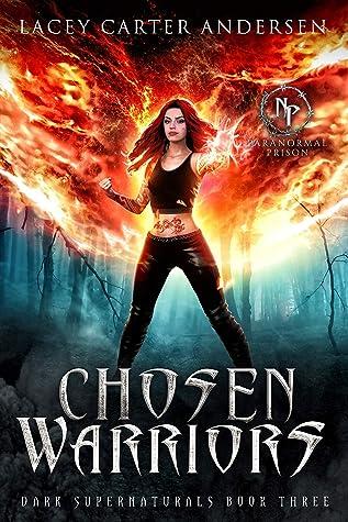 Chosen Warriors by Lacey Carter Andersen