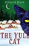 The Yule Cat by Eldritch Black