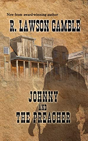 Johnny And The Preacher by R. Lawson Gamble