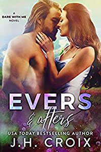 Evers & Afters (Dare With Me, #2)