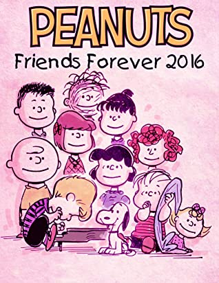 Peanut: Friends Forever 2016 Peanuts Snoopy Gifts Comics Book The Peanuts and Snoopy FAN