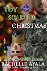 Toy Soldier Christmas (A Christmas Creek Romance, #6)