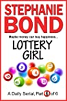 LOTTERY GIRL: part 6 of 6