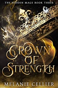 Crown of Strength (The Hidden Mage, #3)