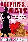 A Hopeless Valentine (A Hope Walker Mystery Book 7)
