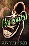 Borrowed (Four Point Universe, #10)