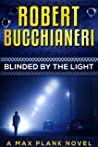 Blinded by the Light (Max Plank Mystery Series Book 4)