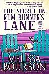 The Secret on Rum Runner's Lane by Melissa Bourbon