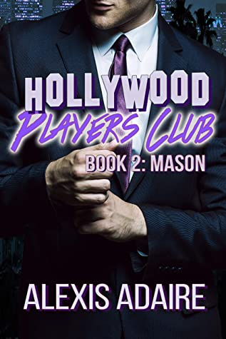 Hollywood Players Club, Book 2: Mason