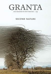 Granta 153: Second Nature