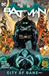 Batman, Volume 13: City of Bane, Part 2