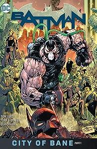 Batman, Volume 12: City of Bane, Part 1