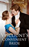 The Viscount's Convenient Bride (Reluctant Brides Book 2)