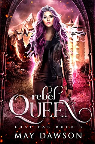 Rebel Queen by May Dawson