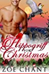 A Hippogriff for Christmas (Shifters for Christmas, #3)
