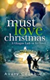 Must Love Christmas (Glasgow Lads on Ice #2)