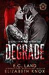 Degrade (DeLancy Crime Family, #1)