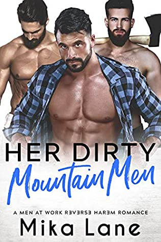 Her Dirty Mountain Men by Mika Lane