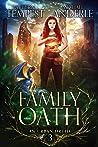 A Family Oath (Chronicles of an Urban Druid #3)