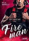 Inflame Me: Fireman, T1