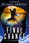 Final Chance (P.I.V.O.T. Lab Chronicles Book 3)