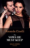 The Vows He Must Keep (Mills & Boon Modern) (The Avelar Family Scandals, Book 1)