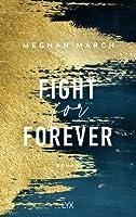 Fight for Forever (Legend Trilogy #3)