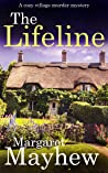 THE LIFELINE a cozy murder mystery (Village Mysteries Book 6)