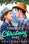 The Cowboy's Christmas Baby (Christmas Treats #4)
