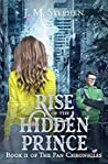 Rise of the Hidden Prince (The Pan Chronicles, #2)