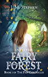 Into the Fairy Forest (The Pan Chronicles, #1)