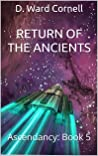 Return of the Ancients: Ascendancy: Book 5