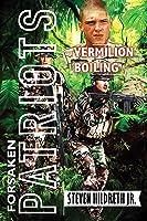 Vermilion Boiling (Forsaken Patriots Book 3)